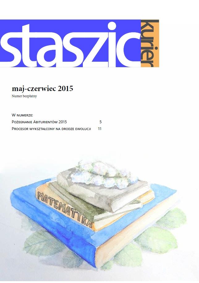 Staszic Kurier maj - czerwiec 2015